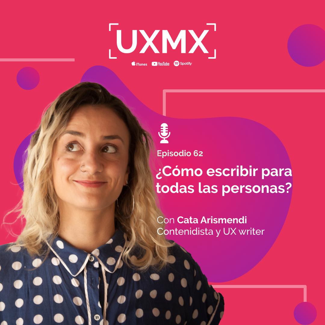 Cata Arismendi, UX Writer | ¿Cómo escribir para todas las personas?
